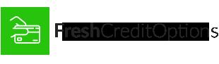 Fresh Credit Options